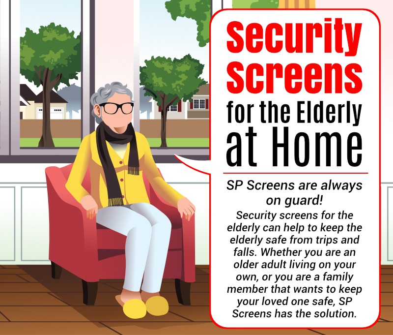 Security Screens for the Elderly